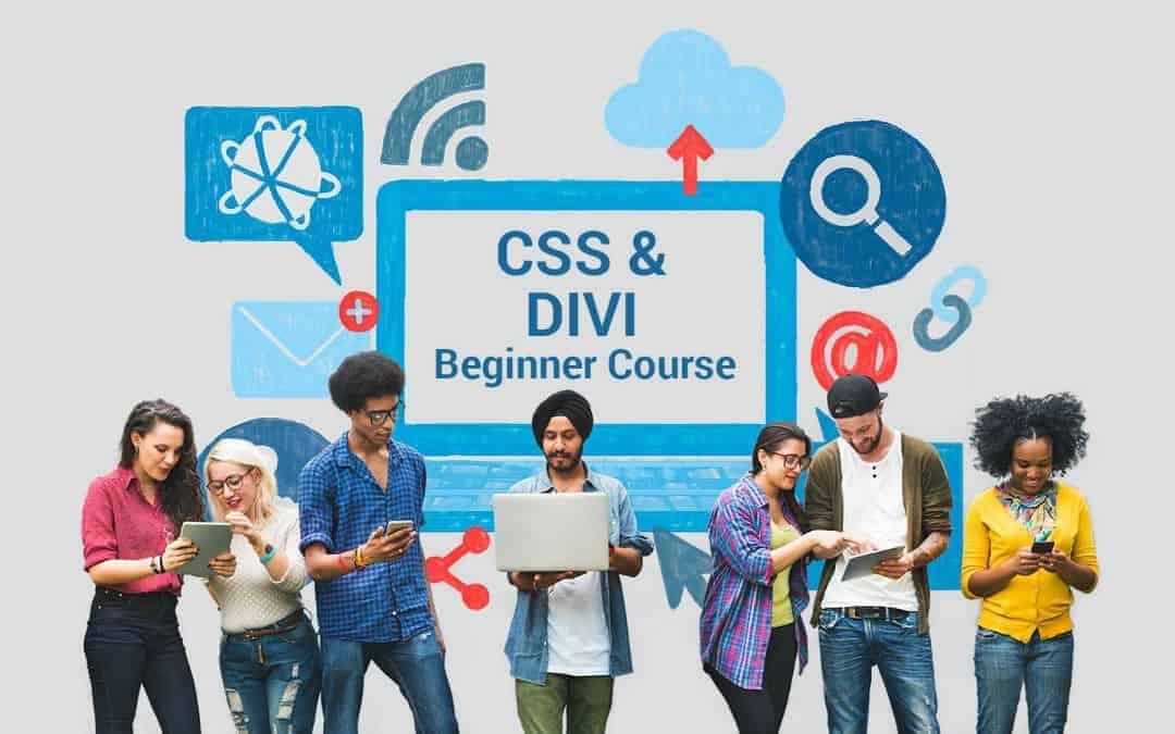 CSS & Divi Beginner Course
