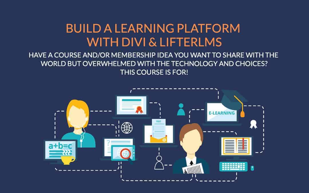 Build a Learning Platform with Divi & LifterLMS