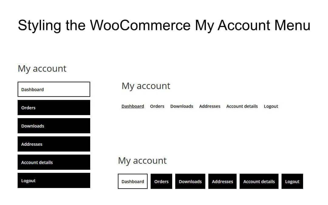 Week 135 – Styling the WooCommerce My Account Menu